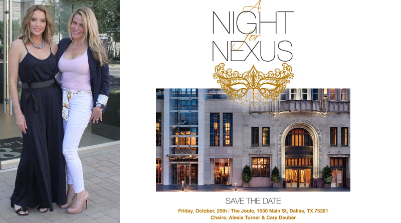 Oct. 25:  Bravo's The Real Housewives of Dallas' Cary Deuber and Alesia Coffman Turner Chair A Night For Nexus