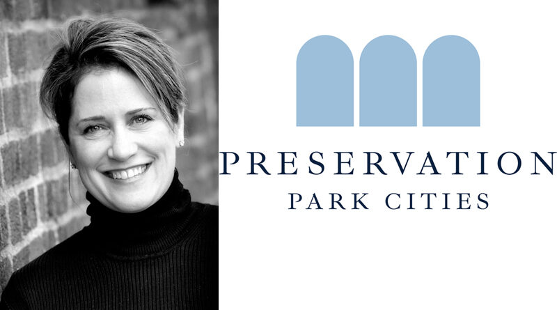 New Name – Same Mission: The Park Cities Historic and Preservation Society Is Now Preservation Park Cities
